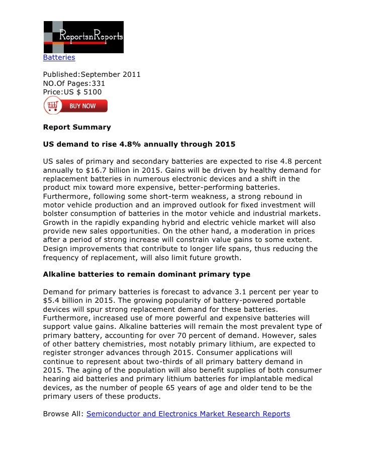 BatteriesPublished:September 2011NO.Of Pages:331Price:US $ 5100Report SummaryUS demand to rise 4.8% annually through 2015U...