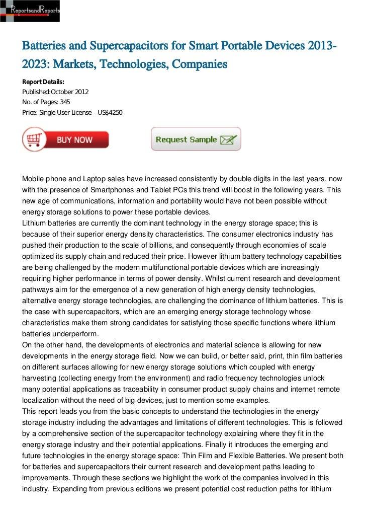 Batteries and Supercapacitors for Smart Portable Devices 2013-2023: Markets, Technologies, CompaniesReport Details:Publish...