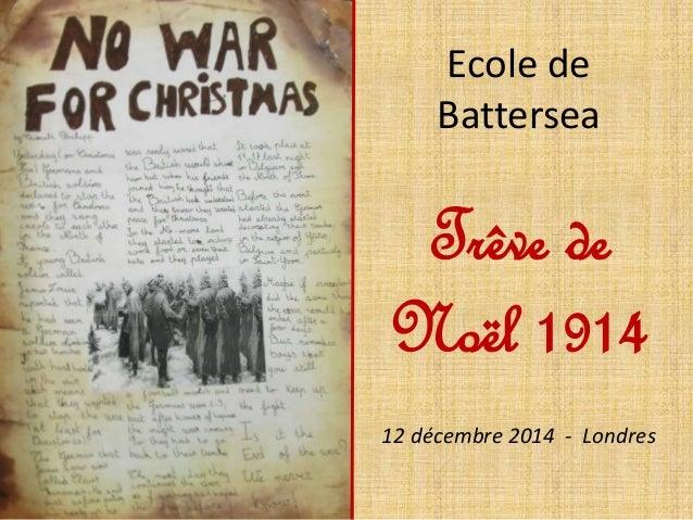 Ecole de Battersea Trêve de Noël 1914 12 décembre 2014 - Londres