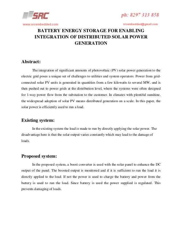 BATTERY ENERGY STORAGE FOR ENABLING INTEGRATION OF DISTRIBUTED SOLAR POWER GENERATION  Abstract: The integration of signif...