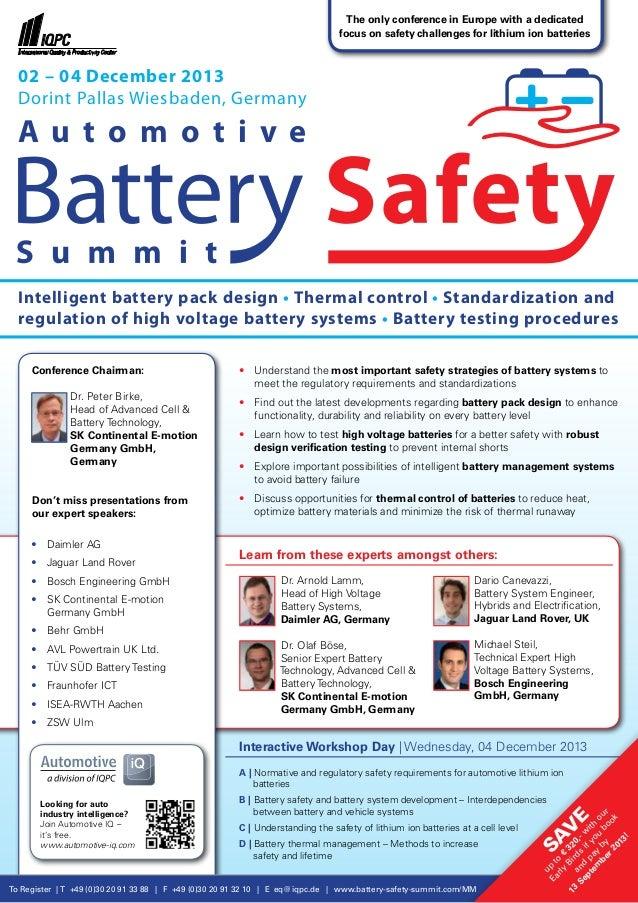 To Register | T +49 (0)30 20 91 33 88 | F +49 (0)30 20 91 32 10 | E eq@iqpc.de | www.battery-safety-summit.com/MM Sav e up...
