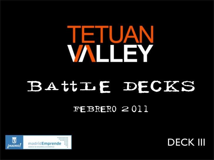 Battle Decks   Febrero 2011                  DECK III