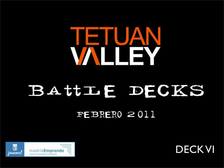Battle Decks   Febrero 2011                  DECK VI