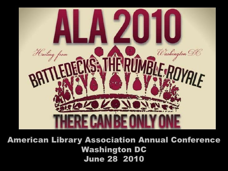 American Library Association Annual Conference<br />Washington DC <br />June 28  2010<br />
