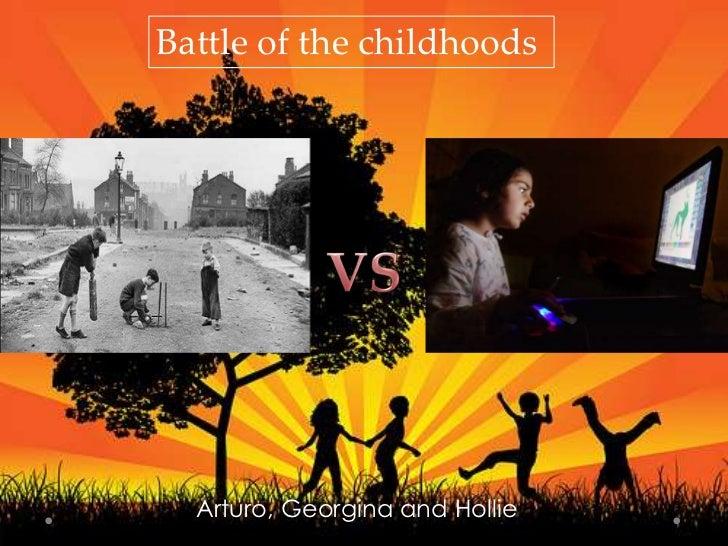 Battle of the childhoods  Arturo, Georgina and Hollie