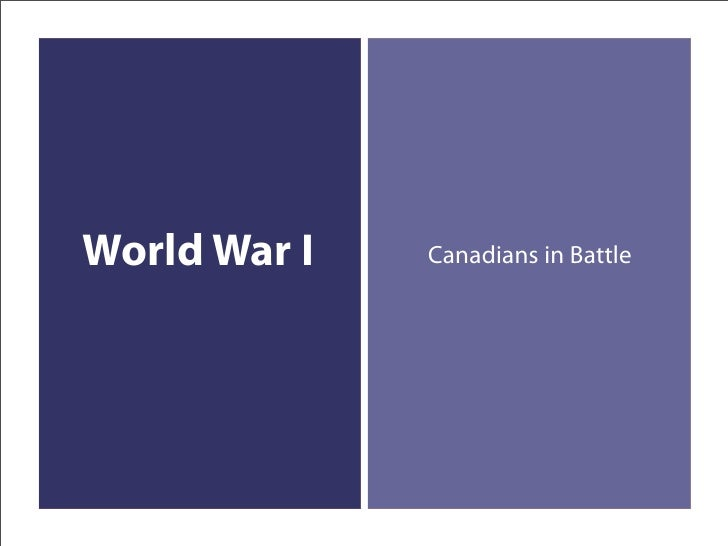 World War I   Canadians in Battle