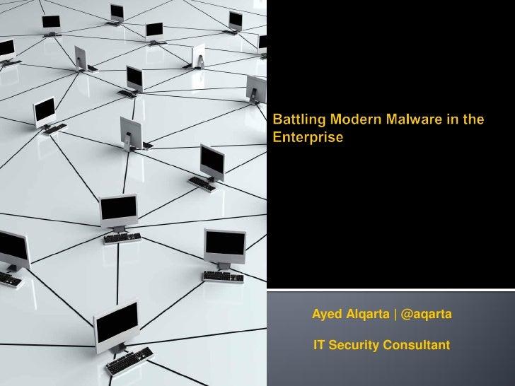 Battling Malware In The Enterprise