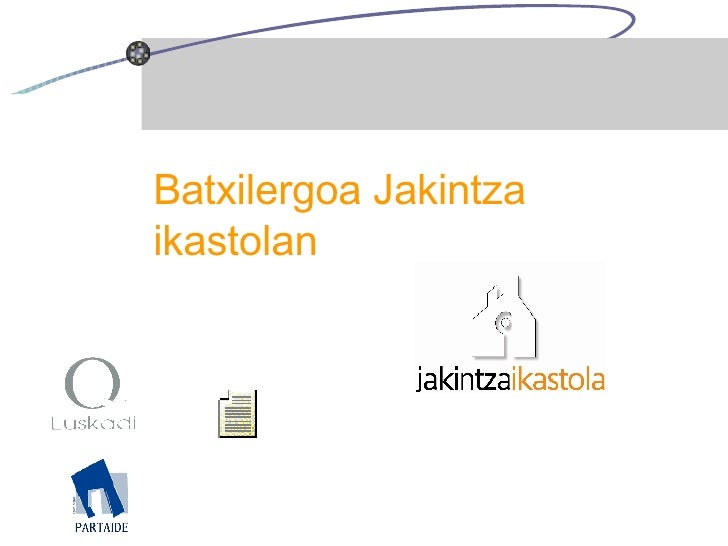 Batxilergoa Jakintza Ikastolan