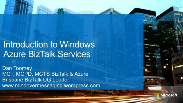 Intro to Windows Azure BizTalk Services