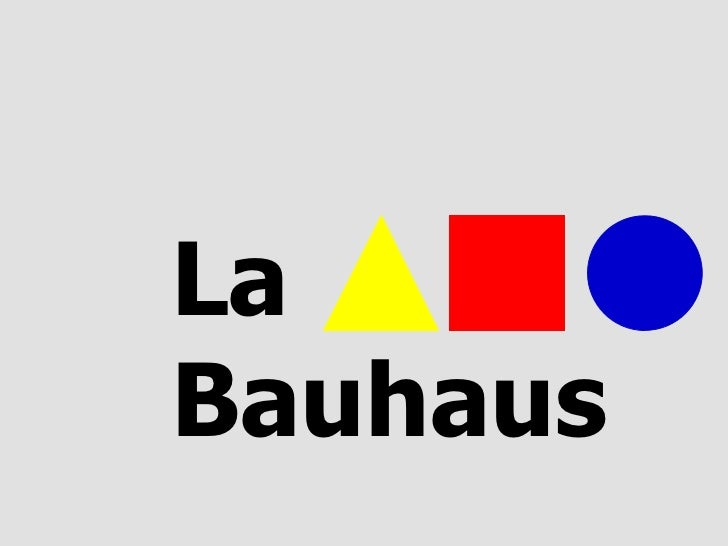 Historia de la Bauhaus