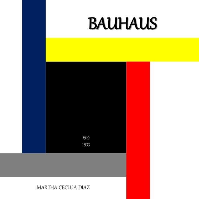 BAUHAUS MARTHA CECILIA DIAZ 1919 1933