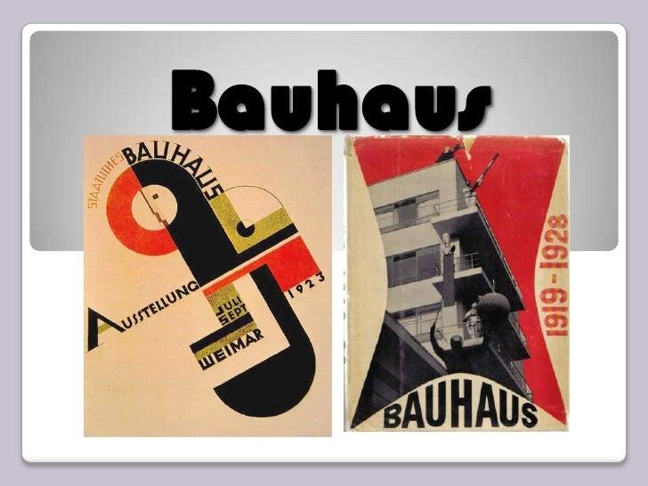 Bauhaus<br />