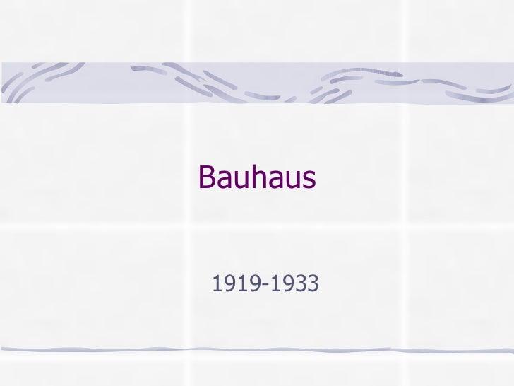 Bauhaus   173 slides