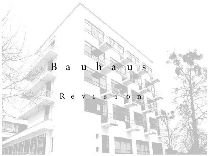 Bauhaus. Revision