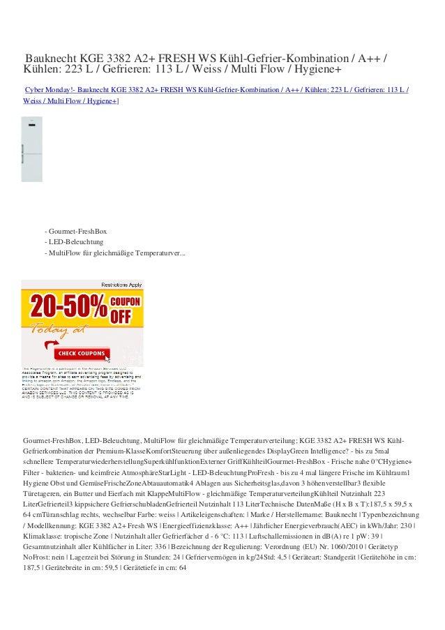 Bauknecht KGE 3382 A2+ FRESH WS Kühl-Gefrier-Kombination / A++ /Kühlen: 223 L / Gefrieren: 113 L / Weiss / Multi Flow / Hy...