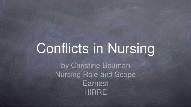 conflict case studies in nursing A conflict of interest occurs when a nurse's personal or private interests interfere  with a client's best interests or the nurse's own professional responsibilities.