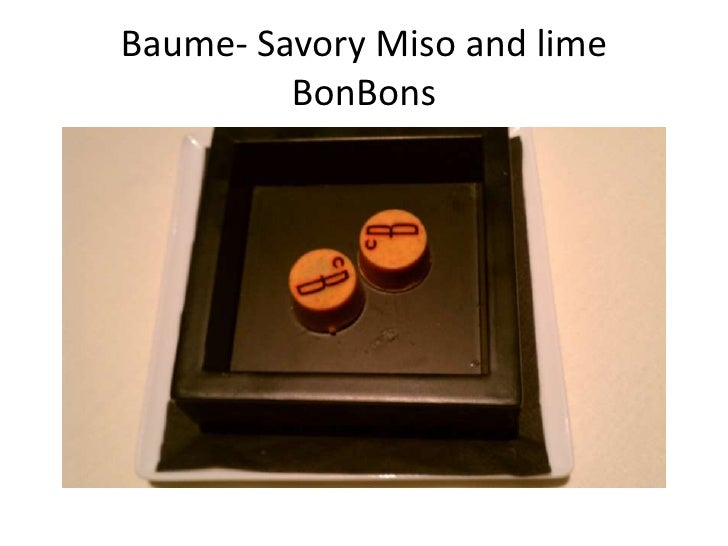 Baume- Savory Miso and lime BonBons<br />