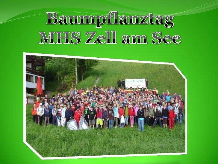 Baumpflanztag<br />MHS Zell am See<br />