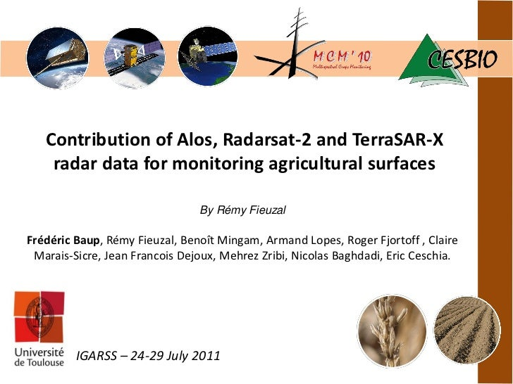Contribution of Alos, Radarsat-2 and TerraSAR-X    radar data for monitoring agricultural surfaces                        ...