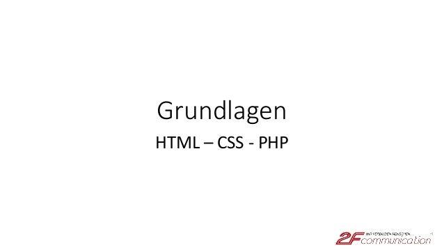 Grundlagen HTML – CSS - PHP