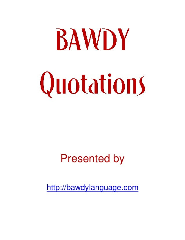 Bawdy Erotic Quotes