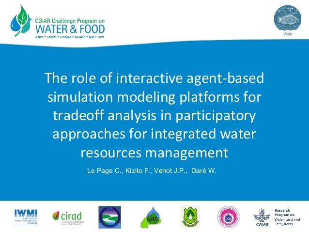 The role of interactive agent-based simulation modeling platforms for tradeoff analysis in participatory approaches for in...
