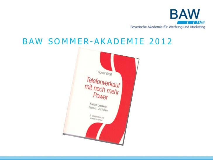 BAW SOMMER-AKADEMIE 2012