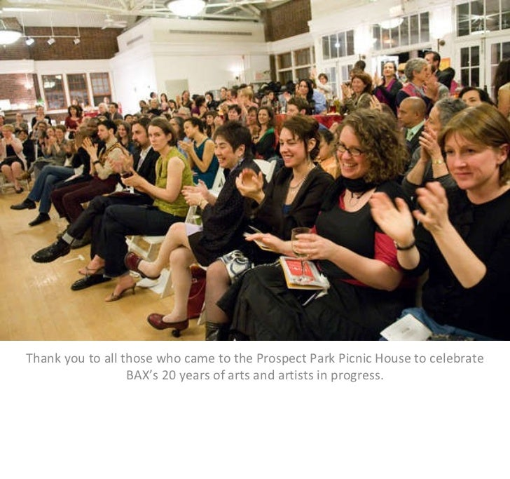 Thank you to all those who came to the Prospect Park Picnic House to celebrate BAX's 20 years of arts and artists in pro...