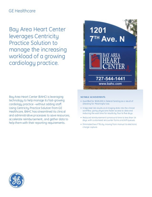 Bay Area Heart Center (BAHC) is leveragingtechnology to help manage its fast-growingcardiology practice –without adding st...