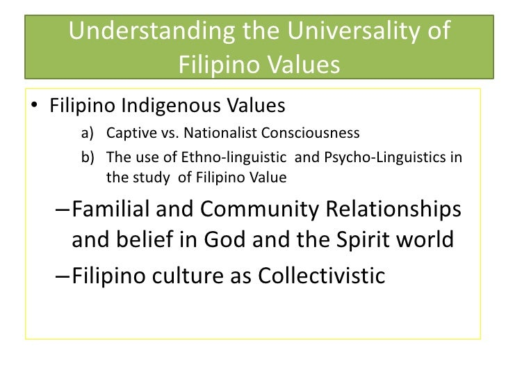 values philippine culture and filipino essay Filipino culture pearl of the orient seas this country is a collection of more than 7,000 islands where the east and west cultures amalgamate the present republic of the philippines was first referred to as the philippine islands when it was discovered by spanish colonizers under ferdinand.