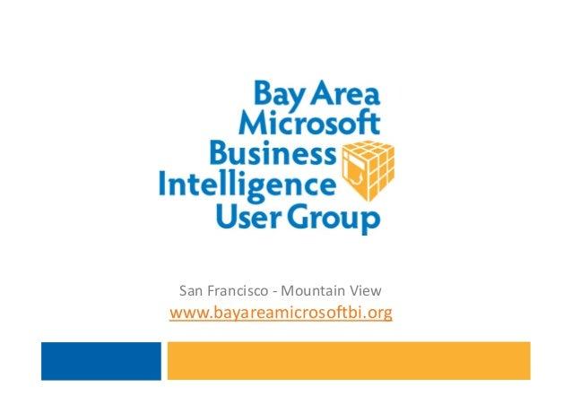Bay Area Microsoft Business Intelligence User Group