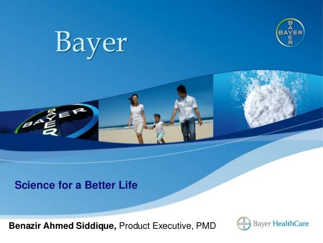 Bayer Science for a Better Life Benazir Ahmed Siddique, Product Executive, PMD