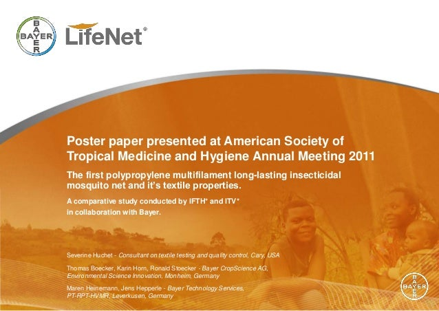 Bayer LifeNet - Poster Paper presented at American Society of Tropical Medecine and Hygiene Annula Meeting 2011 (1/2)