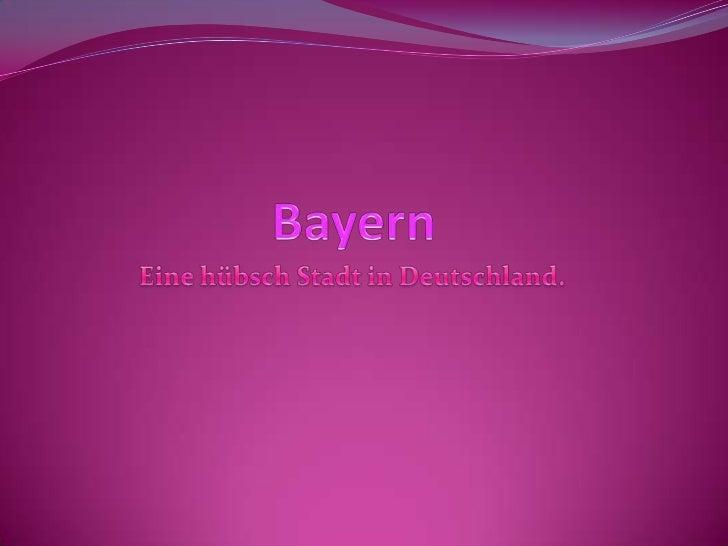    Bayern liegt im Westen der Tschechischen Republik, nordwestlich von Österreich, nordöstlich von    der Schweiz. Die de...