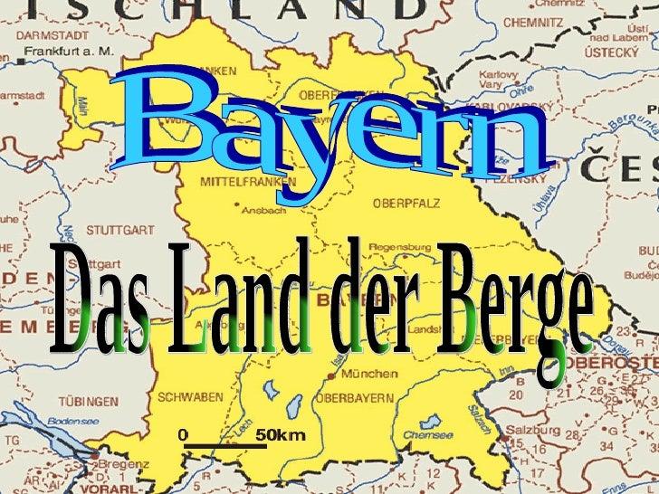 Bayern Das Land der Berge