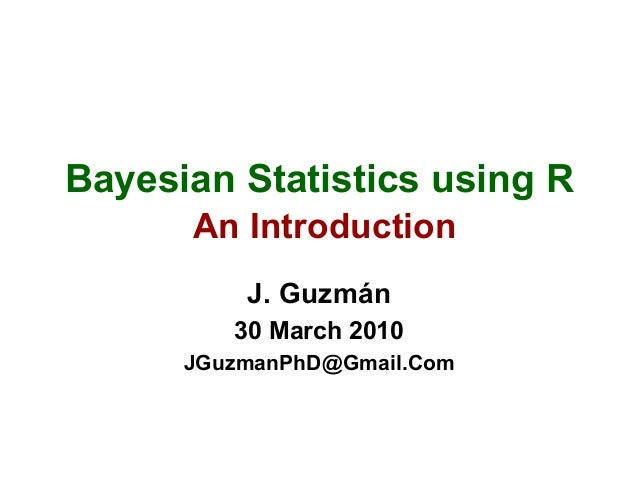 bayesian theory an introduction Understanding why bayesian probability theory works, and on realizing that the theory relies, on the one hand, on a very limited number of fundamental properties for information processing, and, on the.