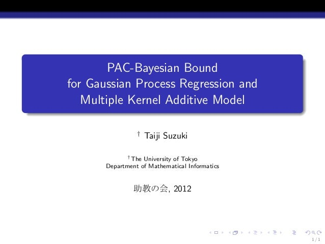 .            PAC-Bayesian Bound    for Gaussian Process Regression and       Multiple Kernel Additive Model.              ...