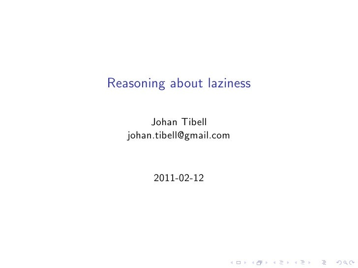 Reasoning about laziness
