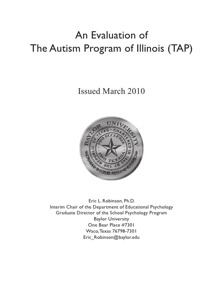 An Evaluation of The Autism Program of Illinois (TAP)                   Issued March 2010                            Eric ...