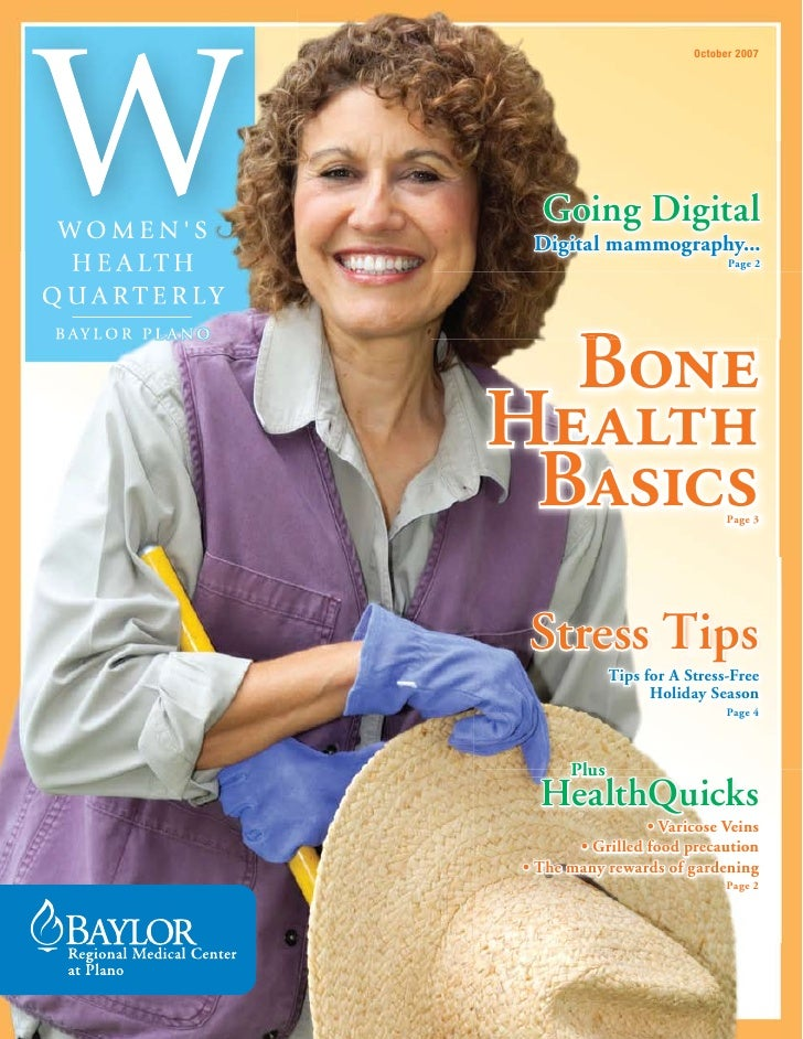 October 2007       Going Digital  Digital mammography...                                Page 2       Bone Health  Basics  ...