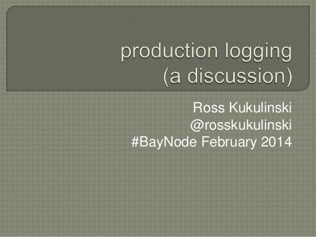Ross Kukulinski @rosskukulinski #BayNode February 2014