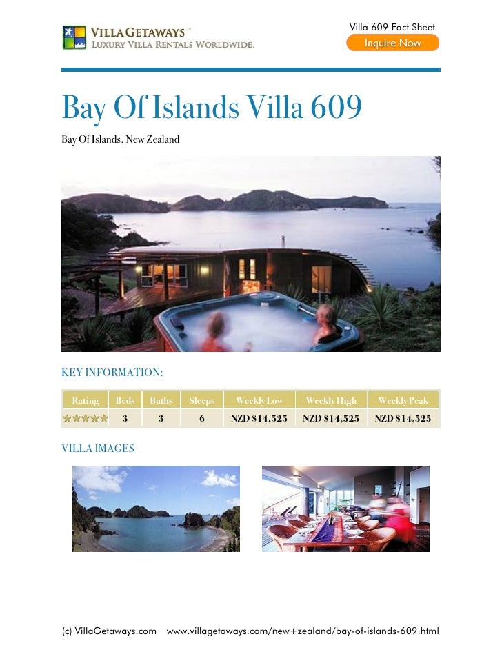 Villa 609 Fact SheetBay Of Islands Villa 609Bay Of Islands, New ZealandKEY INFORMATION:  Rating    Beds    Baths       Sle...