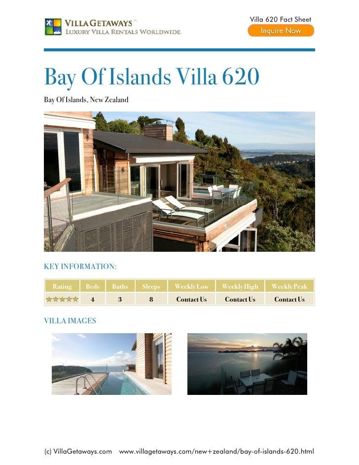 Villa 620 Fact SheetBay Of Islands Villa 620Bay Of Islands, New ZealandKEY INFORMATION:  Rating     Beds       Baths   Sle...