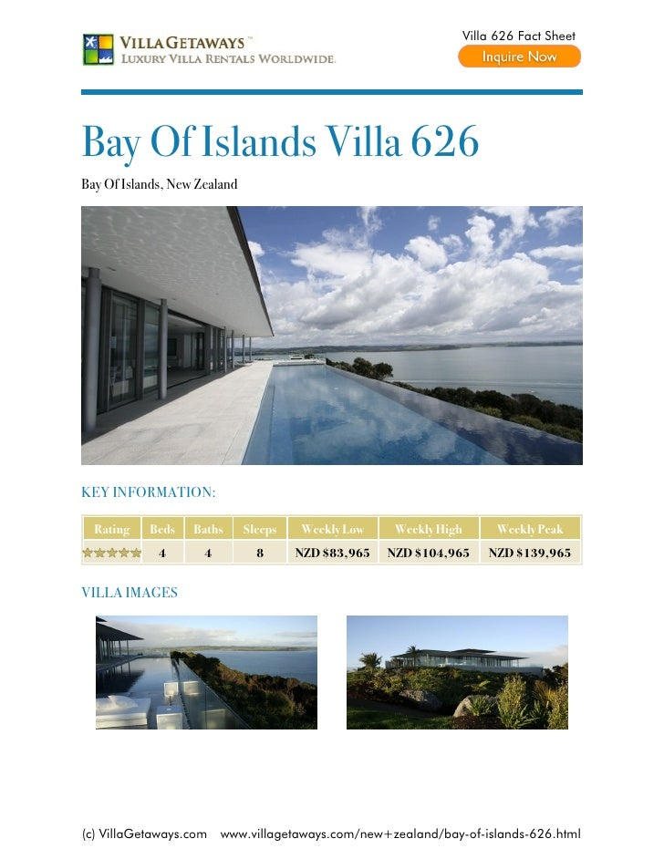 Villa 626 Fact SheetBay Of Islands Villa 626Bay Of Islands, New ZealandKEY INFORMATION:  Rating   Beds    Baths      Sleep...