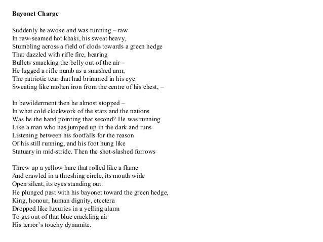 bayonet charge ted hughes The title bayonet charge shows that ted hughes is using a world war i soldier as the main subject of this poem here's an analysis of the poem.