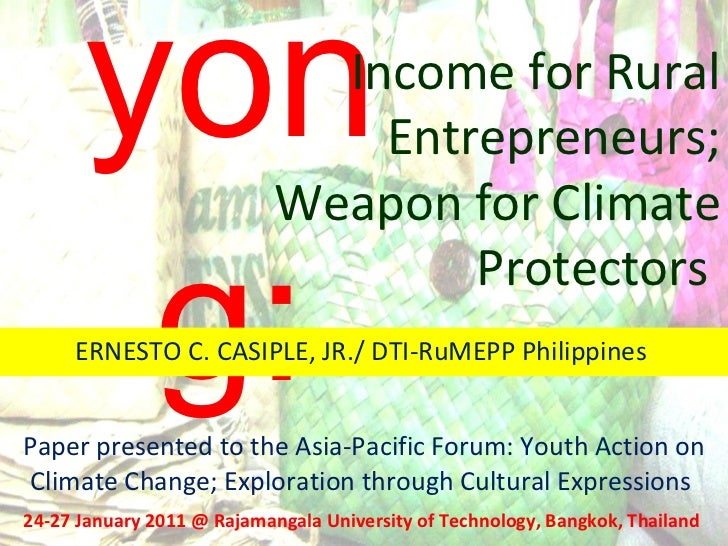 Bayong: Paper presented to the Asia-Pacific Forum: Youth Action on Climate Change; Exploration through Cultural Expression...