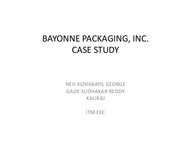 bayonne packaging Get the best quality case analysis for solved case analysis: bayonne packaging inc roy d shapiro paul e morrison exclusively on.
