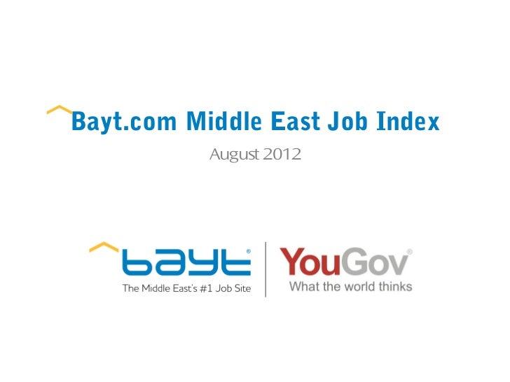 Bayt.com Middle East Job Index           August 2012