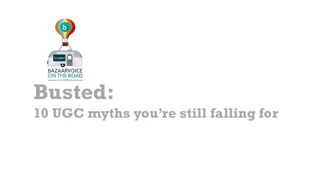 Busted: 10 UGC myths you're still falling for