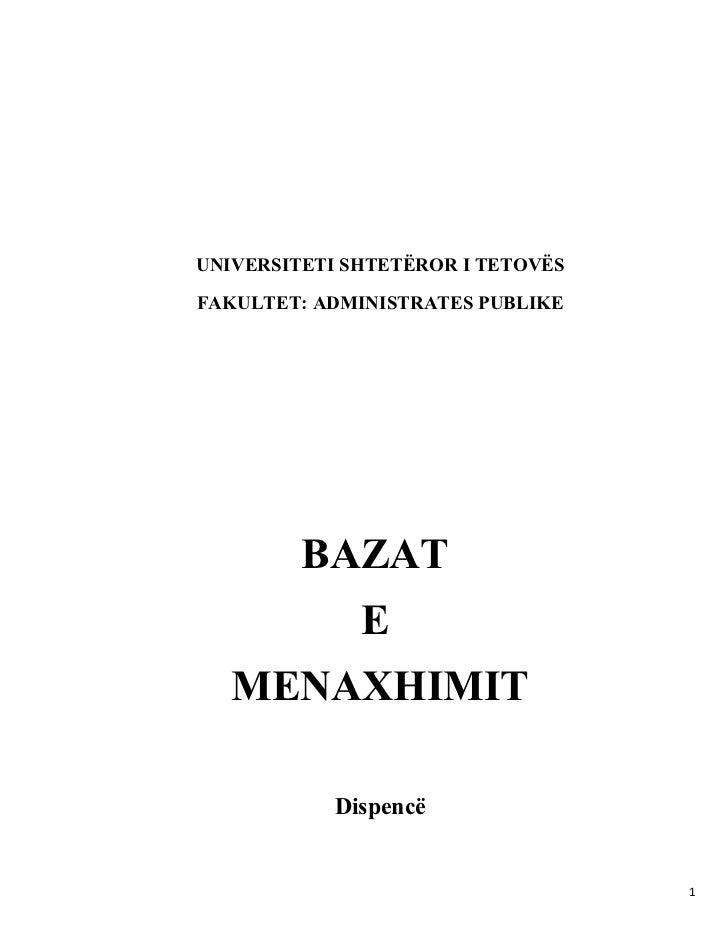 UNIVERSITETI SHTETËROR I TETOVËSFAKULTET: ADMINISTRATES PUBLIKE         BAZAT              E   MENAXHIMIT            Dispe...